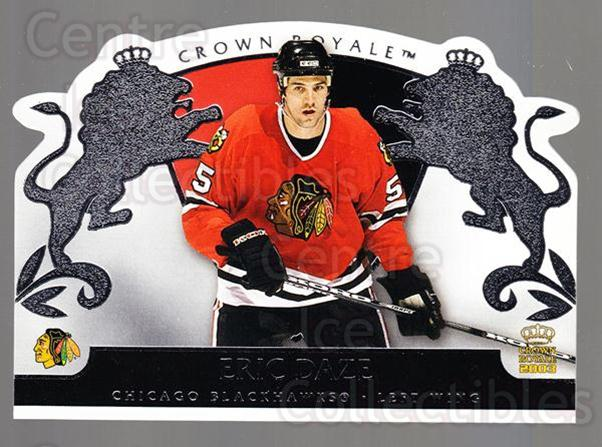 2002-03 Crown Royale Retail #20 Eric Daze<br/>3 In Stock - $1.00 each - <a href=https://centericecollectibles.foxycart.com/cart?name=2002-03%20Crown%20Royale%20Retail%20%2320%20Eric%20Daze...&quantity_max=3&price=$1.00&code=431333 class=foxycart> Buy it now! </a>