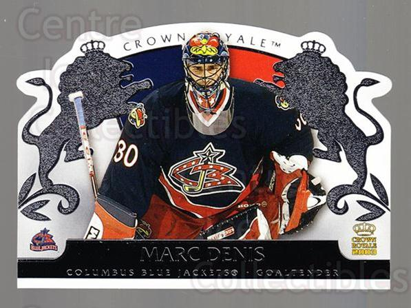 2002-03 Crown Royale Retail #28 Marc Denis<br/>3 In Stock - $1.00 each - <a href=https://centericecollectibles.foxycart.com/cart?name=2002-03%20Crown%20Royale%20Retail%20%2328%20Marc%20Denis...&quantity_max=3&price=$1.00&code=431338 class=foxycart> Buy it now! </a>
