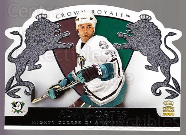 2002-03 Crown Royale Retail #3 Adam Oates<br/>3 In Stock - $1.00 each - <a href=https://centericecollectibles.foxycart.com/cart?name=2002-03%20Crown%20Royale%20Retail%20%233%20Adam%20Oates...&quantity_max=3&price=$1.00&code=431340 class=foxycart> Buy it now! </a>