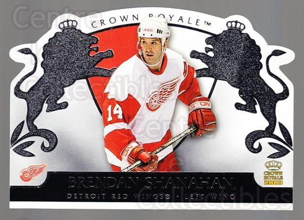 2002-03 Crown Royale Retail #36 Brendan Shanahan<br/>2 In Stock - $1.00 each - <a href=https://centericecollectibles.foxycart.com/cart?name=2002-03%20Crown%20Royale%20Retail%20%2336%20Brendan%20Shanaha...&quantity_max=2&price=$1.00&code=431344 class=foxycart> Buy it now! </a>