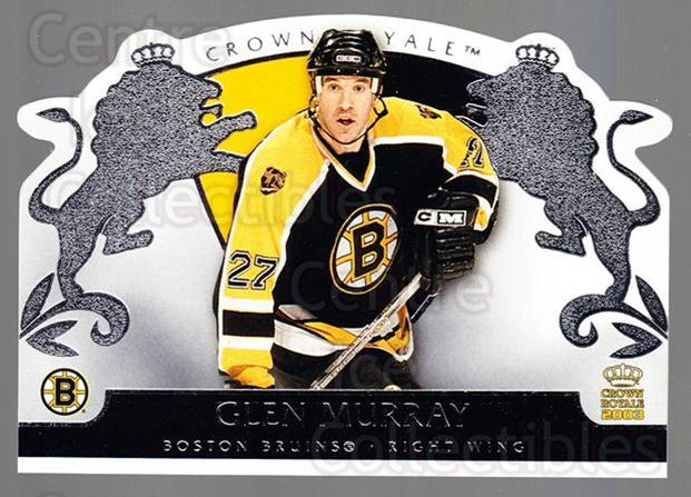 2002-03 Crown Royale Retail #6 Glen Murray<br/>3 In Stock - $1.00 each - <a href=https://centericecollectibles.foxycart.com/cart?name=2002-03%20Crown%20Royale%20Retail%20%236%20Glen%20Murray...&quantity_max=3&price=$1.00&code=431368 class=foxycart> Buy it now! </a>