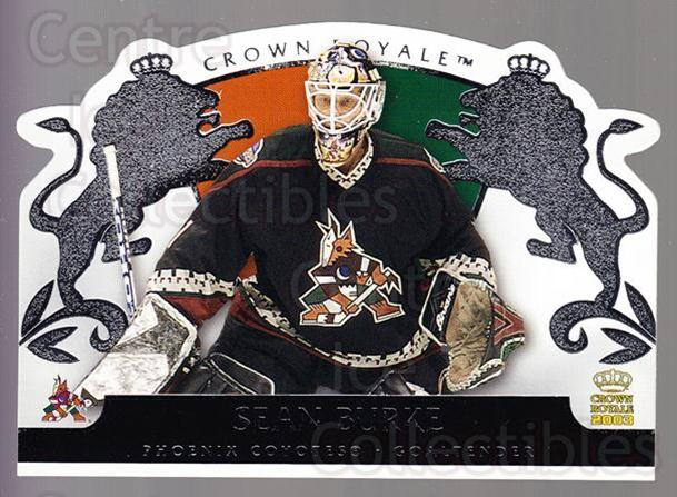 2002-03 Crown Royale Retail #75 Sean Burke<br/>3 In Stock - $1.00 each - <a href=https://centericecollectibles.foxycart.com/cart?name=2002-03%20Crown%20Royale%20Retail%20%2375%20Sean%20Burke...&quantity_max=3&price=$1.00&code=431384 class=foxycart> Buy it now! </a>