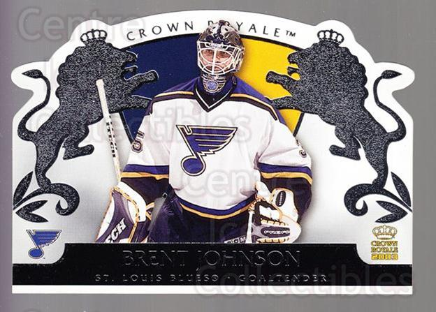 2002-03 Crown Royale Retail #81 Brent Johnson<br/>3 In Stock - $1.00 each - <a href=https://centericecollectibles.foxycart.com/cart?name=2002-03%20Crown%20Royale%20Retail%20%2381%20Brent%20Johnson...&quantity_max=3&price=$1.00&code=431390 class=foxycart> Buy it now! </a>