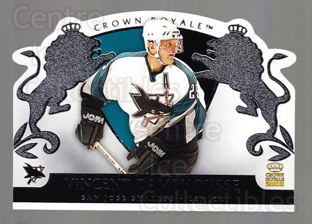 2002-03 Crown Royale Retail #84 Vincent Damphousse<br/>3 In Stock - $1.00 each - <a href=https://centericecollectibles.foxycart.com/cart?name=2002-03%20Crown%20Royale%20Retail%20%2384%20Vincent%20Damphou...&quantity_max=3&price=$1.00&code=431393 class=foxycart> Buy it now! </a>