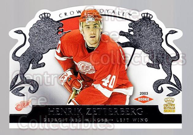2002-03 Crown Royale Retail #113 Henrik Zetterberg<br/>1 In Stock - $10.00 each - <a href=https://centericecollectibles.foxycart.com/cart?name=2002-03%20Crown%20Royale%20Retail%20%23113%20Henrik%20Zetterbe...&quantity_max=1&price=$10.00&code=431423 class=foxycart> Buy it now! </a>