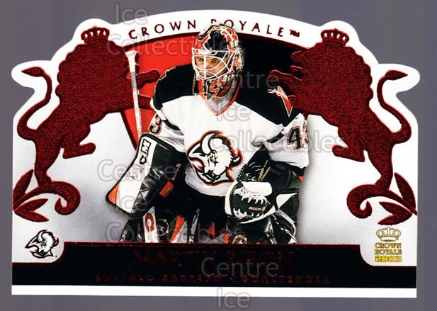2002-03 Crown Royale Red #10 Martin Biron<br/>1 In Stock - $3.00 each - <a href=https://centericecollectibles.foxycart.com/cart?name=2002-03%20Crown%20Royale%20Red%20%2310%20Martin%20Biron...&quantity_max=1&price=$3.00&code=431425 class=foxycart> Buy it now! </a>