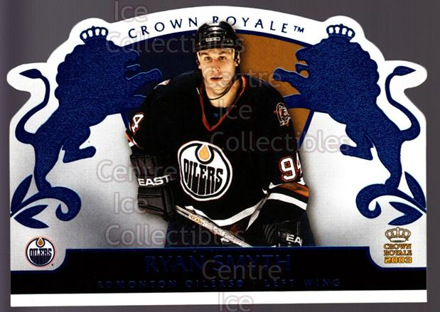 2002-03 Crown Royale Blue #41 Ryan Smyth<br/>2 In Stock - $3.00 each - <a href=https://centericecollectibles.foxycart.com/cart?name=2002-03%20Crown%20Royale%20Blue%20%2341%20Ryan%20Smyth...&quantity_max=2&price=$3.00&code=431684 class=foxycart> Buy it now! </a>
