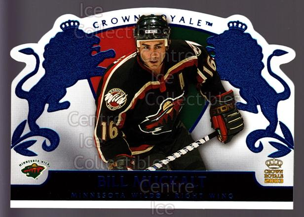 2002-03 Crown Royale Blue #49 Bill Muckalt<br/>2 In Stock - $3.00 each - <a href=https://centericecollectibles.foxycart.com/cart?name=2002-03%20Crown%20Royale%20Blue%20%2349%20Bill%20Muckalt...&quantity_max=2&price=$3.00&code=431692 class=foxycart> Buy it now! </a>