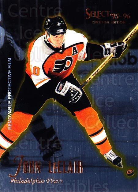 1995-96 Select Certified #44 John LeClair<br/>5 In Stock - $1.00 each - <a href=https://centericecollectibles.foxycart.com/cart?name=1995-96%20Select%20Certified%20%2344%20John%20LeClair...&quantity_max=5&price=$1.00&code=43173 class=foxycart> Buy it now! </a>