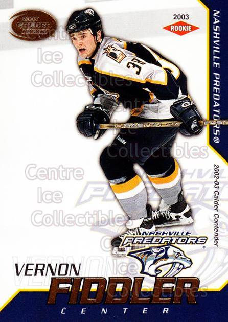2002-03 Pacific Calder #128 Vernon Fiddler<br/>3 In Stock - $3.00 each - <a href=https://centericecollectibles.foxycart.com/cart?name=2002-03%20Pacific%20Calder%20%23128%20Vernon%20Fiddler...&quantity_max=3&price=$3.00&code=432463 class=foxycart> Buy it now! </a>