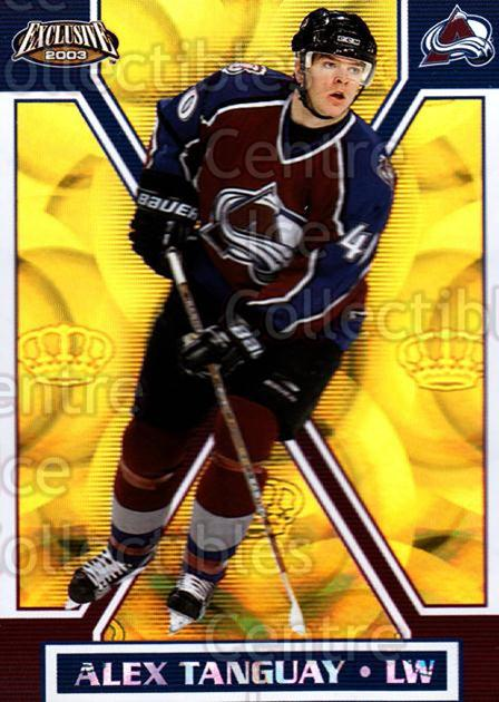 2002-03 Pacific Exclusive Gold #47 Alex Tanguay<br/>6 In Stock - $2.00 each - <a href=https://centericecollectibles.foxycart.com/cart?name=2002-03%20Pacific%20Exclusive%20Gold%20%2347%20Alex%20Tanguay...&quantity_max=6&price=$2.00&code=432946 class=foxycart> Buy it now! </a>