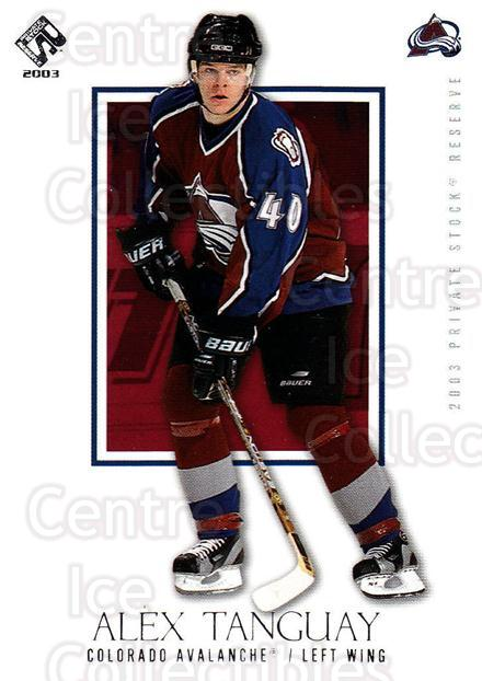 2002-03 Private Stock Retail #28 Alex Tanguay<br/>7 In Stock - $1.00 each - <a href=https://centericecollectibles.foxycart.com/cart?name=2002-03%20Private%20Stock%20Retail%20%2328%20Alex%20Tanguay...&quantity_max=7&price=$1.00&code=433514 class=foxycart> Buy it now! </a>