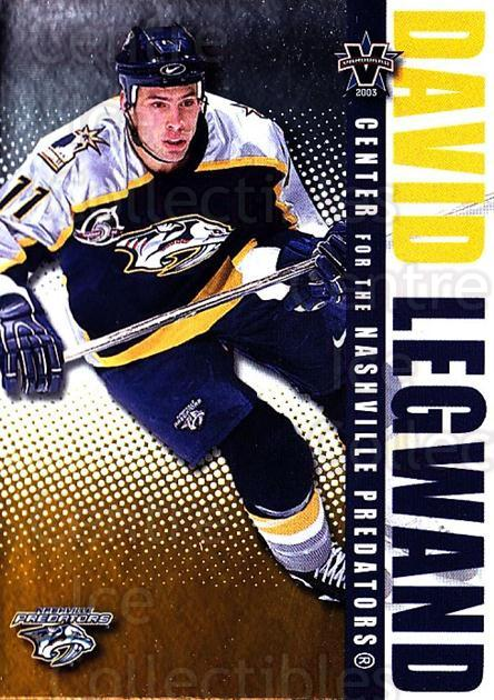 2002-03 Vanguard #59 David Legwand<br/>6 In Stock - $1.00 each - <a href=https://centericecollectibles.foxycart.com/cart?name=2002-03%20Vanguard%20%2359%20David%20Legwand...&quantity_max=6&price=$1.00&code=437034 class=foxycart> Buy it now! </a>