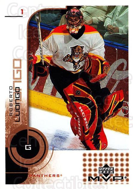 2002-03 Upper Deck MVP #76 Roberto Luongo<br/>1 In Stock - $1.00 each - <a href=https://centericecollectibles.foxycart.com/cart?name=2002-03%20Upper%20Deck%20MVP%20%2376%20Roberto%20Luongo...&quantity_max=1&price=$1.00&code=437705 class=foxycart> Buy it now! </a>