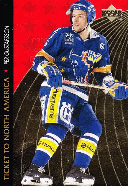 1995-96 Swedish Upper Deck Ticket to North America #11 Per Gustafsson<br/>7 In Stock - $2.00 each - <a href=https://centericecollectibles.foxycart.com/cart?name=1995-96%20Swedish%20Upper%20Deck%20Ticket%20to%20North%20America%20%2311%20Per%20Gustafsson...&price=$2.00&code=44357 class=foxycart> Buy it now! </a>