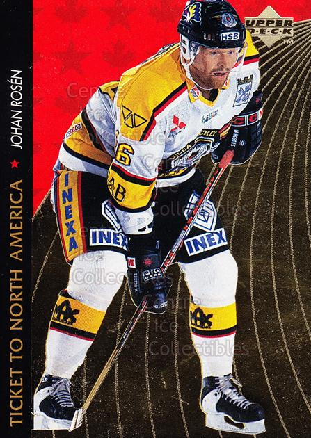 1995-96 Swedish Upper Deck Ticket to North America #17 Johan Rosen<br/>7 In Stock - $2.00 each - <a href=https://centericecollectibles.foxycart.com/cart?name=1995-96%20Swedish%20Upper%20Deck%20Ticket%20to%20North%20America%20%2317%20Johan%20Rosen...&quantity_max=7&price=$2.00&code=44359 class=foxycart> Buy it now! </a>