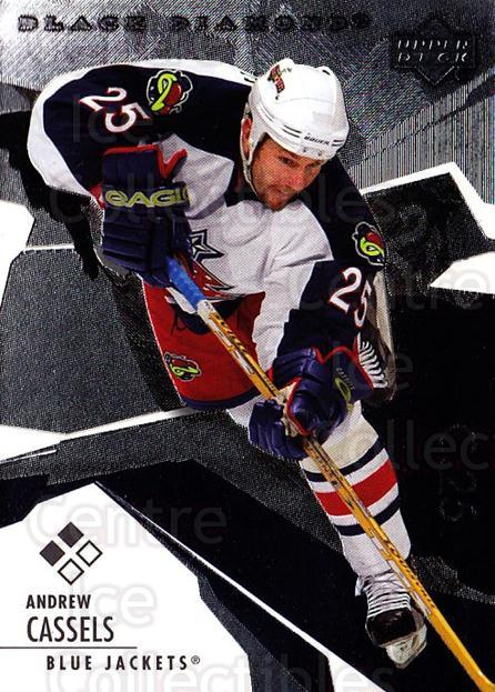 2003-04 Black Diamond #85 Andrew Cassels<br/>2 In Stock - $2.00 each - <a href=https://centericecollectibles.foxycart.com/cart?name=2003-04%20Black%20Diamond%20%2385%20Andrew%20Cassels...&quantity_max=2&price=$2.00&code=443988 class=foxycart> Buy it now! </a>
