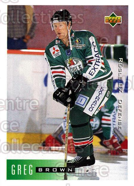 1995-96 Swedish Upper Deck #176 Greg Brown<br/>8 In Stock - $2.00 each - <a href=https://centericecollectibles.foxycart.com/cart?name=1995-96%20Swedish%20Upper%20Deck%20%23176%20Greg%20Brown...&quantity_max=8&price=$2.00&code=44444 class=foxycart> Buy it now! </a>