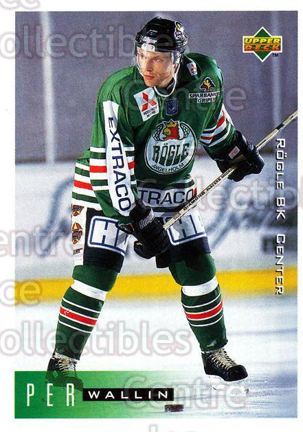 1995-96 Swedish Upper Deck #177 Per Wallin<br/>9 In Stock - $2.00 each - <a href=https://centericecollectibles.foxycart.com/cart?name=1995-96%20Swedish%20Upper%20Deck%20%23177%20Per%20Wallin...&quantity_max=9&price=$2.00&code=44445 class=foxycart> Buy it now! </a>