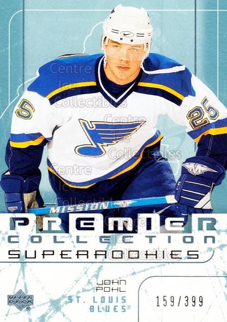 2003-04 UD Premier Collection #84 John Pohl<br/>4 In Stock - $5.00 each - <a href=https://centericecollectibles.foxycart.com/cart?name=2003-04%20UD%20Premier%20Collection%20%2384%20John%20Pohl...&quantity_max=4&price=$5.00&code=445669 class=foxycart> Buy it now! </a>
