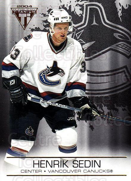 2003-04 Titanium #97 Henrik Sedin<br/>8 In Stock - $1.00 each - <a href=https://centericecollectibles.foxycart.com/cart?name=2003-04%20Titanium%20%2397%20Henrik%20Sedin...&quantity_max=8&price=$1.00&code=446396 class=foxycart> Buy it now! </a>