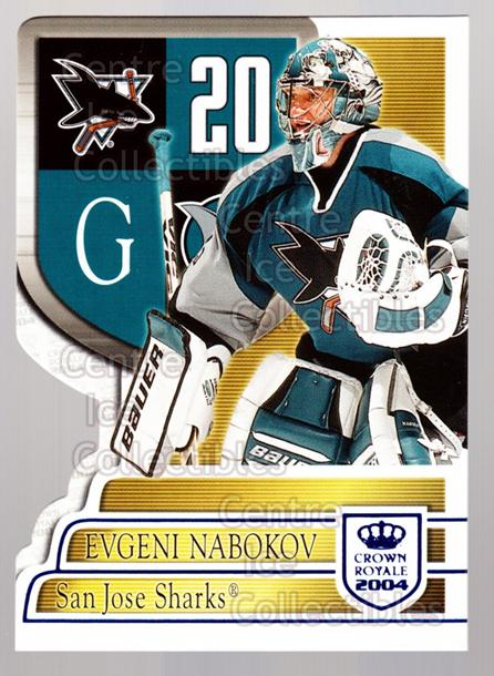 2003-04 Crown Royale Blue #87 Evgeni Nabokov<br/>4 In Stock - $3.00 each - <a href=https://centericecollectibles.foxycart.com/cart?name=2003-04%20Crown%20Royale%20Blue%20%2387%20Evgeni%20Nabokov...&quantity_max=4&price=$3.00&code=447213 class=foxycart> Buy it now! </a>
