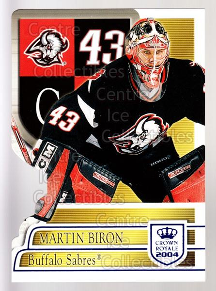 2003-04 Crown Royale Blue #10 Martin Biron<br/>3 In Stock - $3.00 each - <a href=https://centericecollectibles.foxycart.com/cart?name=2003-04%20Crown%20Royale%20Blue%20%2310%20Martin%20Biron...&quantity_max=3&price=$3.00&code=447238 class=foxycart> Buy it now! </a>