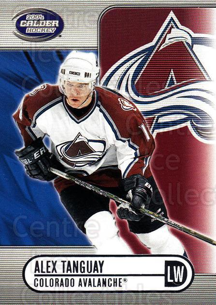 2003-04 Pacific Calder Silver #27 Alex Tanguay<br/>4 In Stock - $2.00 each - <a href=https://centericecollectibles.foxycart.com/cart?name=2003-04%20Pacific%20Calder%20Silver%20%2327%20Alex%20Tanguay...&quantity_max=4&price=$2.00&code=447333 class=foxycart> Buy it now! </a>