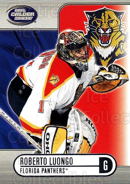 2003-04 Pacific Calder Silver #47 Roberto Luongo<br/>4 In Stock - $2.00 each - <a href=https://centericecollectibles.foxycart.com/cart?name=2003-04%20Pacific%20Calder%20Silver%20%2347%20Roberto%20Luongo...&quantity_max=4&price=$2.00&code=447354 class=foxycart> Buy it now! </a>