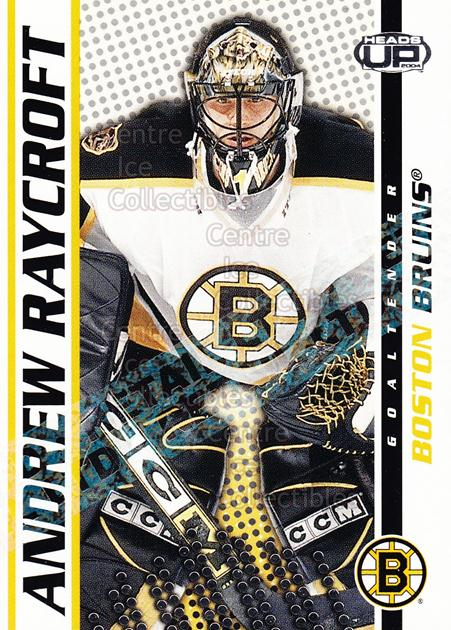 2003-04 Heads-Up Retail LTD #8 Andrew Raycroft<br/>6 In Stock - $2.00 each - <a href=https://centericecollectibles.foxycart.com/cart?name=2003-04%20Heads-Up%20Retail%20LTD%20%238%20Andrew%20Raycroft...&quantity_max=6&price=$2.00&code=447788 class=foxycart> Buy it now! </a>