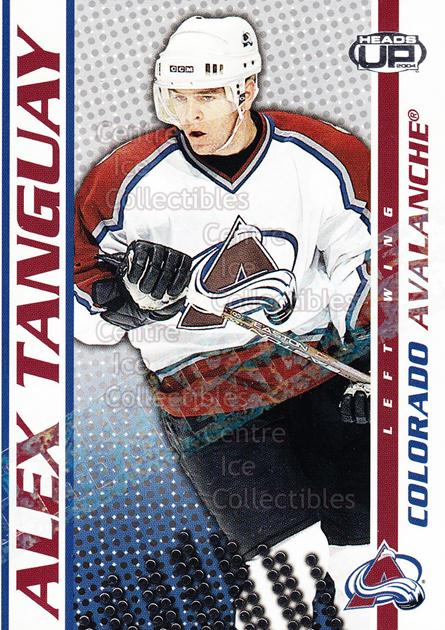 2003-04 Heads-Up Retail LTD #27 Alex Tanguay<br/>5 In Stock - $2.00 each - <a href=https://centericecollectibles.foxycart.com/cart?name=2003-04%20Heads-Up%20Retail%20LTD%20%2327%20Alex%20Tanguay...&quantity_max=5&price=$2.00&code=447806 class=foxycart> Buy it now! </a>
