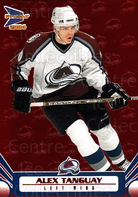 2003-04 Prism Red #28 Alex Tanguay<br/>2 In Stock - $3.00 each - <a href=https://centericecollectibles.foxycart.com/cart?name=2003-04%20Prism%20Red%20%2328%20Alex%20Tanguay...&quantity_max=2&price=$3.00&code=448323 class=foxycart> Buy it now! </a>