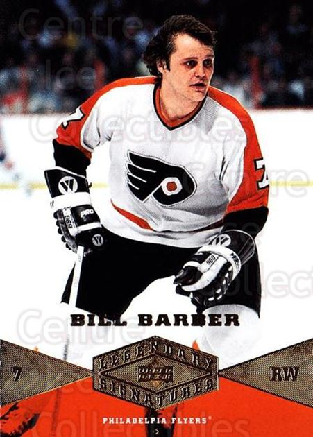 2004-05 UD Legendary Signatures #5 Bill Barber<br/>1 In Stock - $2.00 each - <a href=https://centericecollectibles.foxycart.com/cart?name=2004-05%20UD%20Legendary%20Signatures%20%235%20Bill%20Barber...&quantity_max=1&price=$2.00&code=452498 class=foxycart> Buy it now! </a>