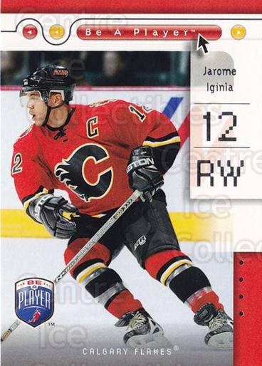2005-06 Be A Player #12 Jarome Iginla<br/>1 In Stock - $2.00 each - <a href=https://centericecollectibles.foxycart.com/cart?name=2005-06%20Be%20A%20Player%20%2312%20Jarome%20Iginla...&quantity_max=1&price=$2.00&code=453623 class=foxycart> Buy it now! </a>