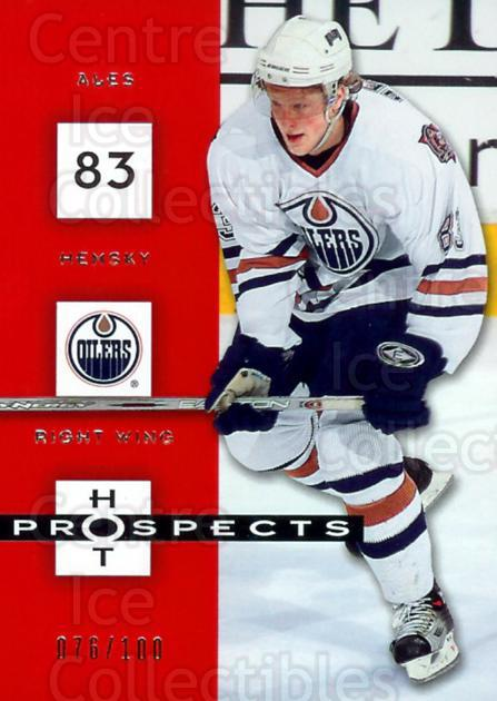 2005-06 Hot Prospects Red Hot #41 Ales Hemsky<br/>1 In Stock - $5.00 each - <a href=https://centericecollectibles.foxycart.com/cart?name=2005-06%20Hot%20Prospects%20Red%20Hot%20%2341%20Ales%20Hemsky...&quantity_max=1&price=$5.00&code=454774 class=foxycart> Buy it now! </a>