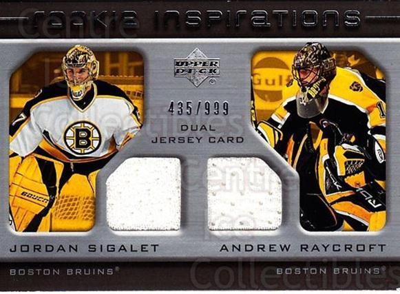 2005-06 Upper Deck Rookie Update #199 Jordan Sigalet, Andrew Raycroft<br/>1 In Stock - $10.00 each - <a href=https://centericecollectibles.foxycart.com/cart?name=2005-06%20Upper%20Deck%20Rookie%20Update%20%23199%20Jordan%20Sigalet,...&quantity_max=1&price=$10.00&code=459619 class=foxycart> Buy it now! </a>