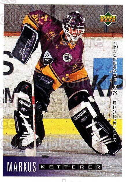 1995-96 Swedish Upper Deck #56 Markus Ketterer<br/>9 In Stock - $2.00 each - <a href=https://centericecollectibles.foxycart.com/cart?name=1995-96%20Swedish%20Upper%20Deck%20%2356%20Markus%20Ketterer...&quantity_max=9&price=$2.00&code=46030 class=foxycart> Buy it now! </a>