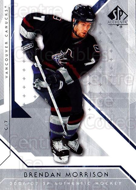 2006-07 SP Authentic #5 Brendan Morrison<br/>7 In Stock - $1.00 each - <a href=https://centericecollectibles.foxycart.com/cart?name=2006-07%20SP%20Authentic%20%235%20Brendan%20Morriso...&quantity_max=7&price=$1.00&code=462185 class=foxycart> Buy it now! </a>