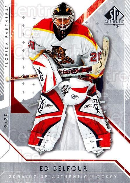 2006-07 SP Authentic #58 Ed Belfour<br/>7 In Stock - $1.00 each - <a href=https://centericecollectibles.foxycart.com/cart?name=2006-07%20SP%20Authentic%20%2358%20Ed%20Belfour...&quantity_max=7&price=$1.00&code=462238 class=foxycart> Buy it now! </a>