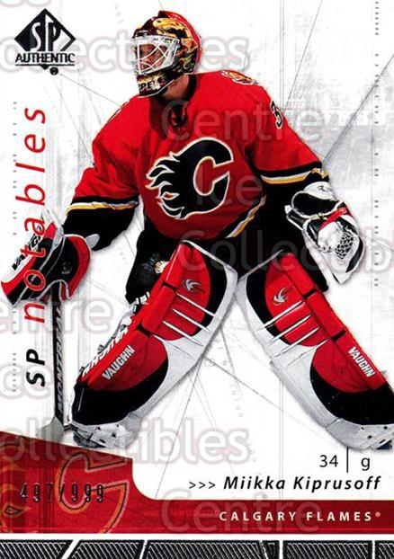 2006-07 SP Authentic #139 Miikka Kiprusoff<br/>1 In Stock - $2.00 each - <a href=https://centericecollectibles.foxycart.com/cart?name=2006-07%20SP%20Authentic%20%23139%20Miikka%20Kiprusof...&quantity_max=1&price=$2.00&code=462319 class=foxycart> Buy it now! </a>