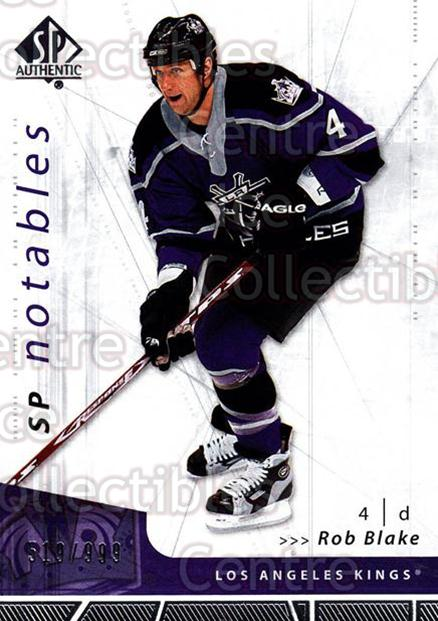 2006-07 SP Authentic #150 Rob Blake<br/>4 In Stock - $2.00 each - <a href=https://centericecollectibles.foxycart.com/cart?name=2006-07%20SP%20Authentic%20%23150%20Rob%20Blake...&quantity_max=4&price=$2.00&code=462330 class=foxycart> Buy it now! </a>