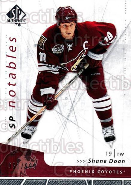 2006-07 SP Authentic #154 Shane Doan<br/>1 In Stock - $2.00 each - <a href=https://centericecollectibles.foxycart.com/cart?name=2006-07%20SP%20Authentic%20%23154%20Shane%20Doan...&quantity_max=1&price=$2.00&code=462334 class=foxycart> Buy it now! </a>