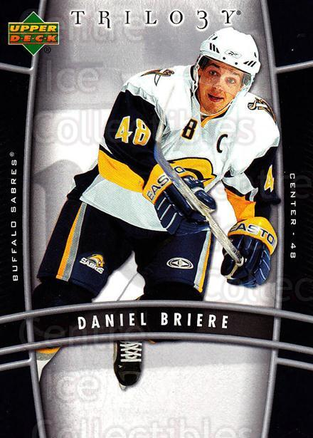 2006-07 UD Trilogy #13 Daniel Briere<br/>2 In Stock - $1.00 each - <a href=https://centericecollectibles.foxycart.com/cart?name=2006-07%20UD%20Trilogy%20%2313%20Daniel%20Briere...&quantity_max=2&price=$1.00&code=466939 class=foxycart> Buy it now! </a>