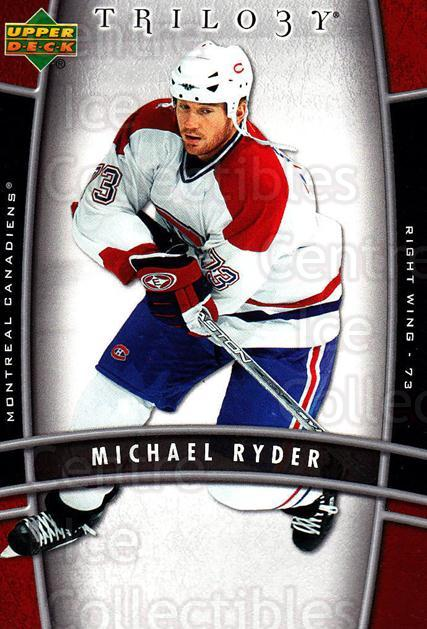 2006-07 UD Trilogy #53 Michael Ryder<br/>2 In Stock - $1.00 each - <a href=https://centericecollectibles.foxycart.com/cart?name=2006-07%20UD%20Trilogy%20%2353%20Michael%20Ryder...&quantity_max=2&price=$1.00&code=466979 class=foxycart> Buy it now! </a>
