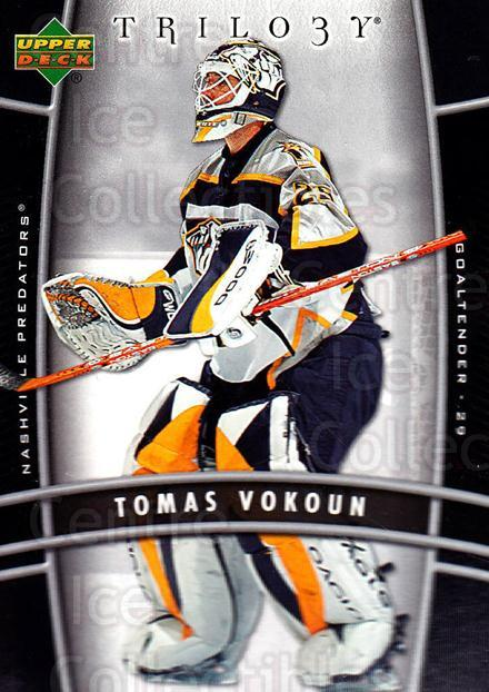 2006-07 UD Trilogy #55 Tomas Vokoun<br/>3 In Stock - $1.00 each - <a href=https://centericecollectibles.foxycart.com/cart?name=2006-07%20UD%20Trilogy%20%2355%20Tomas%20Vokoun...&quantity_max=3&price=$1.00&code=466981 class=foxycart> Buy it now! </a>