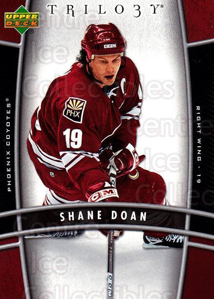2006-07 UD Trilogy #75 Shane Doan<br/>3 In Stock - $1.00 each - <a href=https://centericecollectibles.foxycart.com/cart?name=2006-07%20UD%20Trilogy%20%2375%20Shane%20Doan...&quantity_max=3&price=$1.00&code=467001 class=foxycart> Buy it now! </a>