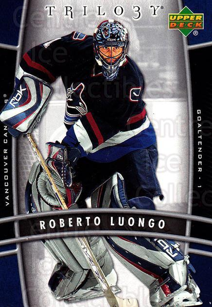 2006-07 UD Trilogy #95 Roberto Luongo<br/>2 In Stock - $2.00 each - <a href=https://centericecollectibles.foxycart.com/cart?name=2006-07%20UD%20Trilogy%20%2395%20Roberto%20Luongo...&quantity_max=2&price=$2.00&code=467021 class=foxycart> Buy it now! </a>