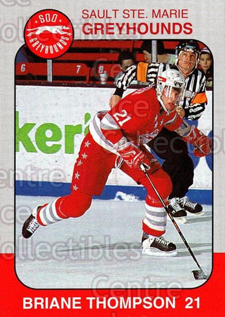 1993-94 Sault Ste. Marie Greyhounds Memorial Cup #21 Briane Thompson<br/>1 In Stock - $3.00 each - <a href=https://centericecollectibles.foxycart.com/cart?name=1993-94%20Sault%20Ste.%20Marie%20Greyhounds%20Memorial%20Cup%20%2321%20Briane%20Thompson...&quantity_max=1&price=$3.00&code=4671 class=foxycart> Buy it now! </a>