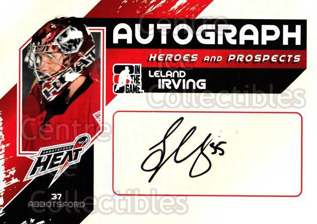 2010-11 ITG Heroes and Prospects Auto #ALI Leland Irving<br/>1 In Stock - $5.00 each - <a href=https://centericecollectibles.foxycart.com/cart?name=2010-11%20ITG%20Heroes%20and%20Prospects%20Auto%20%23ALI%20Leland%20Irving...&quantity_max=1&price=$5.00&code=467934 class=foxycart> Buy it now! </a>