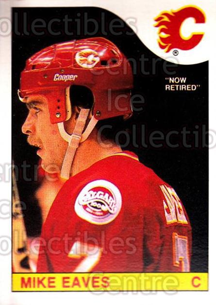 1985-86 O-Pee-Chee #213 Mike Eaves<br/>4 In Stock - $1.00 each - <a href=https://centericecollectibles.foxycart.com/cart?name=1985-86%20O-Pee-Chee%20%23213%20Mike%20Eaves...&quantity_max=4&price=$1.00&code=468822 class=foxycart> Buy it now! </a>